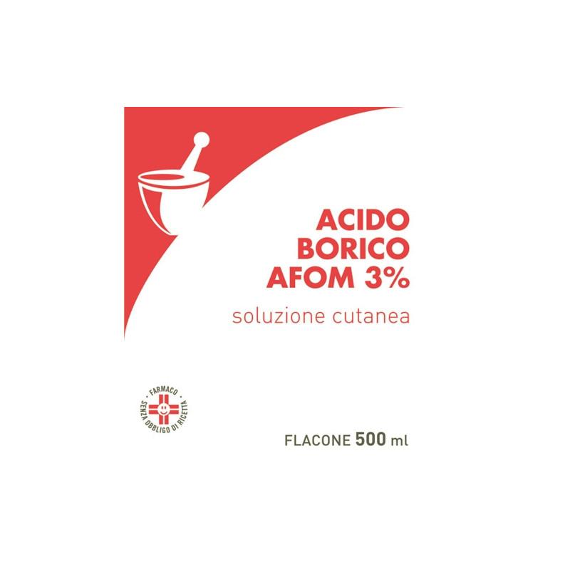 ACIDO BORICO AFOM 3% SOLUZIONE CUTANEA 500 Ml